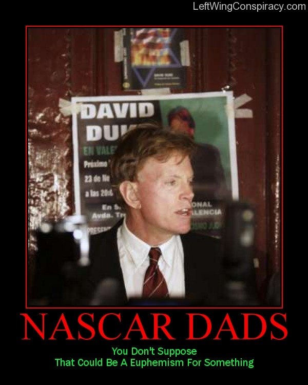Motivational Poster — Nascar Dads