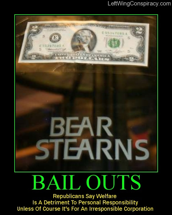 Motivational Poster — Bail Outs