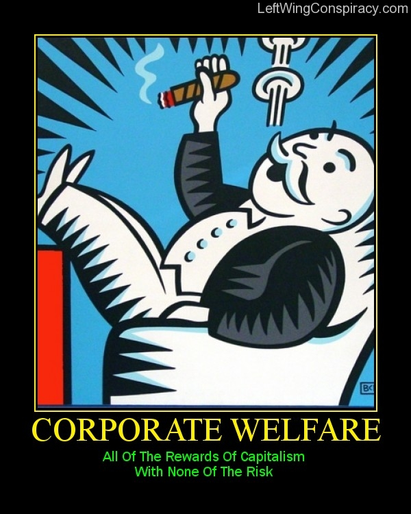 Motivational Poster -- Corporate Welfare