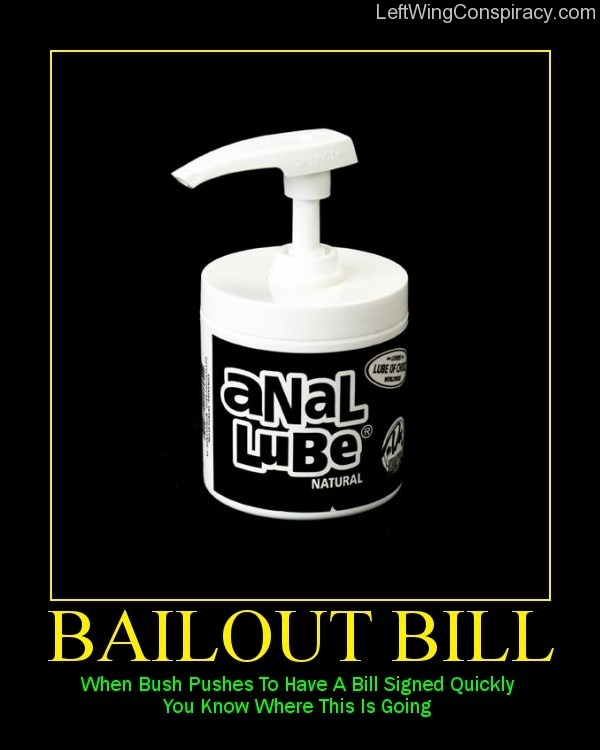 Motivational Poster -- Bailout Bill