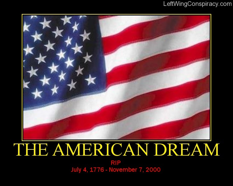 Motivational Poster -- The American Dream