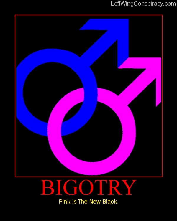 Motivational Poster -- Bigotry