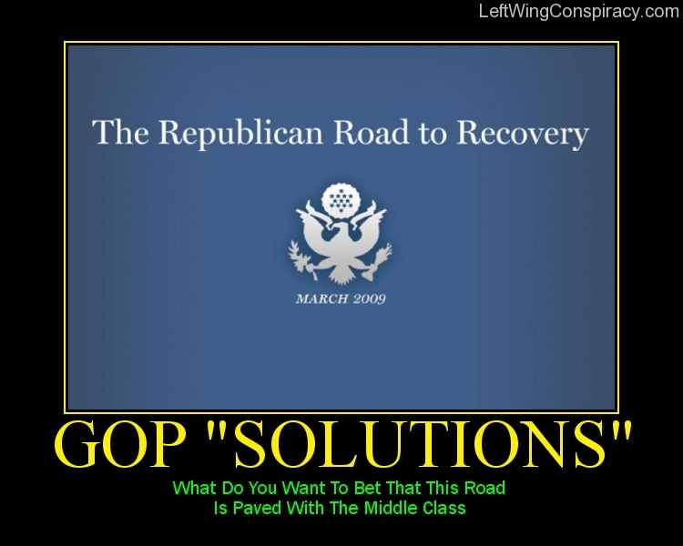 Motivational Poster -- GOP 'Solutions'