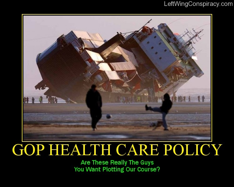 Motivational Poster -- GOP Health Care Policy