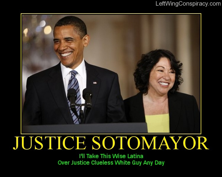 Motivational Poster -- Justice Sotomayor