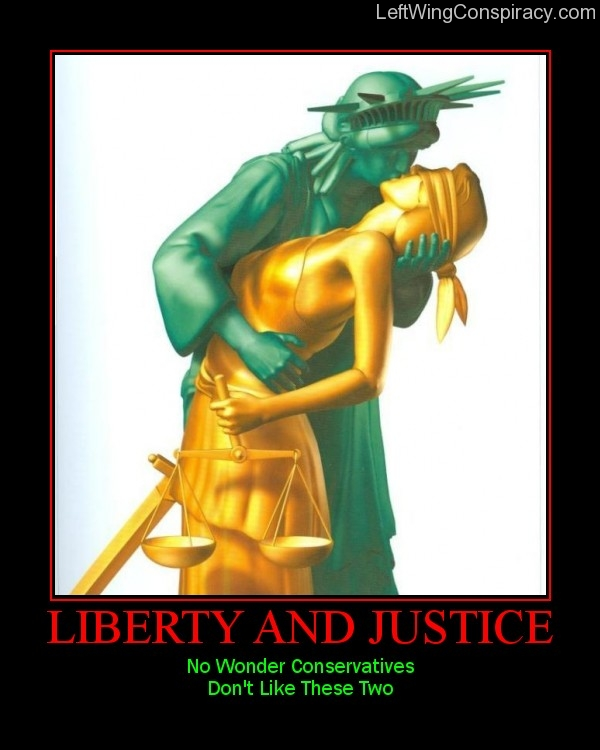 Motivational Poster -- Liberty and Justice