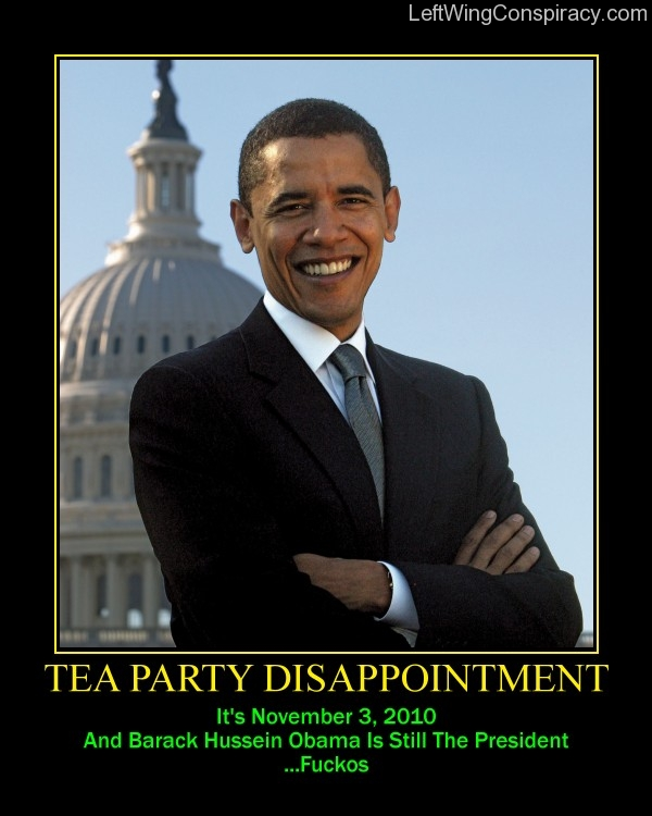 Motivational Poster -- Tea Party Disappointment