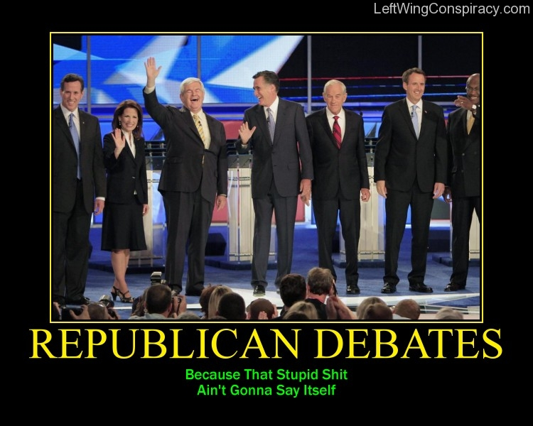 Motivational Poster -- Republican Debates