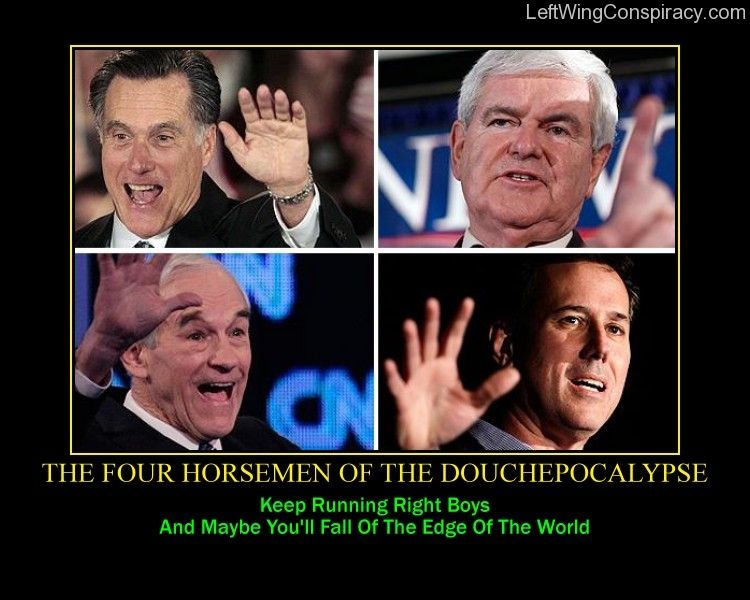Motivational Poster -- The Four Horsemen Of The Douchepocalypse
